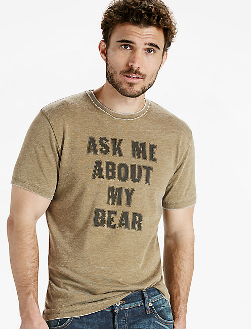 ASK ME ABOUT MY BEAR TEE,