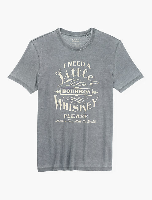 NEED A WHISKEY TEE,