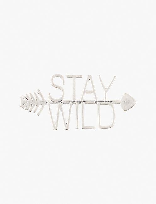 STAY WILD PIN,