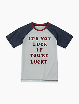 LITTLE BOYS 5-7 IT'S NOT LUCKY IF YOU'RE LUCKY TEE