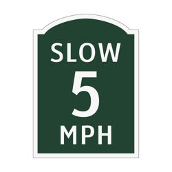 Slow 5 MPH Outdoor Sign