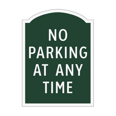 No Parking At Any Time Outdoor Sign