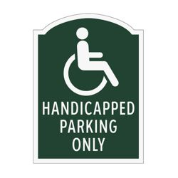 Handicapped Parking Only Outdoor Sign