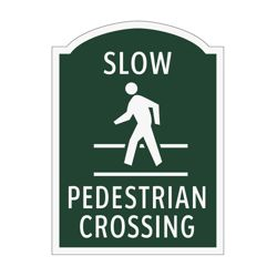 Slow Pedestrian Crossing Outdoor Sign
