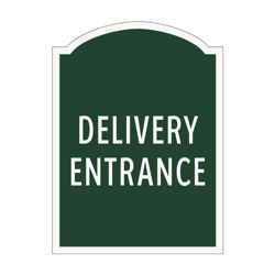 Delivery Entrance Outdoor Sign