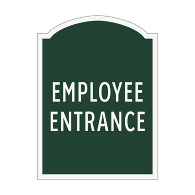 Employee Entrance Outdoor Sign