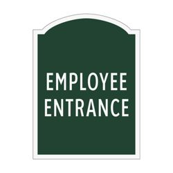 Employee Entrance Outdoor Sign