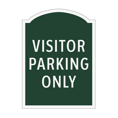 Visitor Parking Only Outdoor Sign