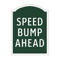 Speed Bump Ahead Outdoor Sign