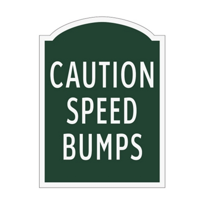 Caution Speed Bumps Outdoor Sign