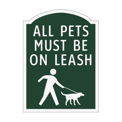 All Pets Must Be On Leash Outdoor Sign