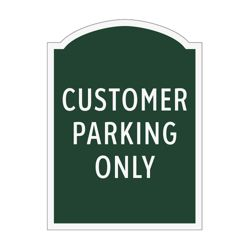 Customer Parking Only Outdoor Sign