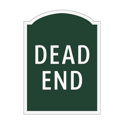 Dead End Outdoor Sign