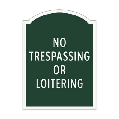 No Trespassing or Loitering Outdoor Sign