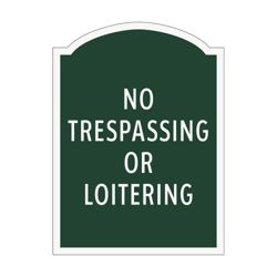 No Trespassing or Loitering Outdoor Sign