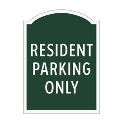 Resident Parking Only Outdoor Sign
