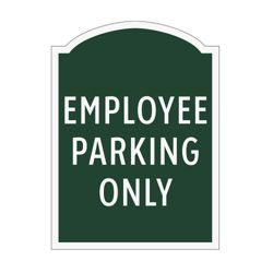 Employee Parking Only Outdoor Sign