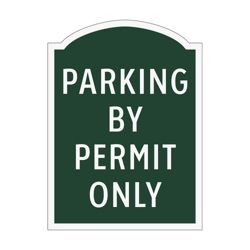 Parking By Permit Only Outdoor Sign