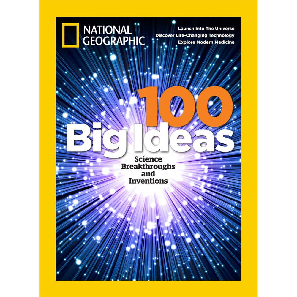 National Geographic 100 Big Ideas Special Issue - National Geographic Store