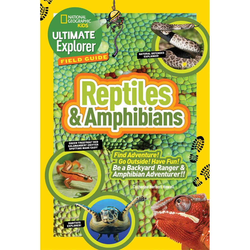 ultimate explorer field guide reptiles and amphibians national