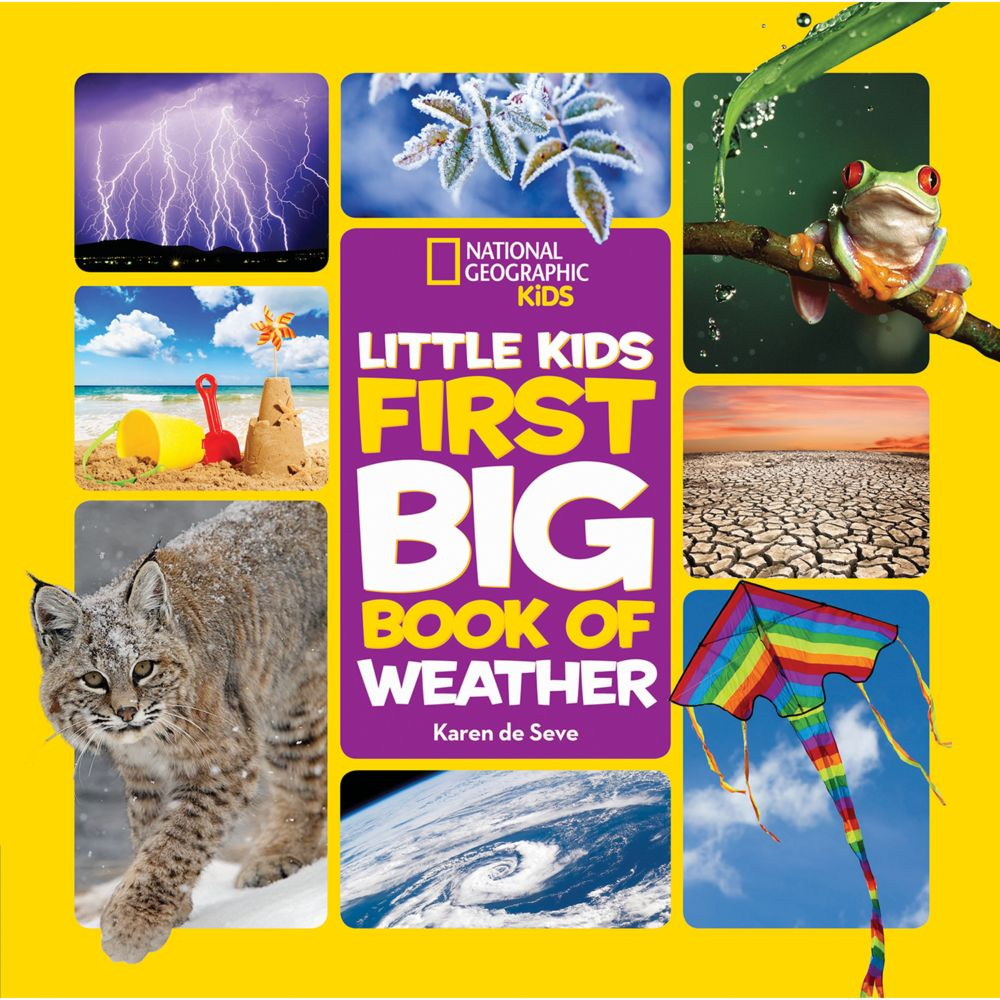 national geographic little kids first big book of weather - Kids Book Pictures