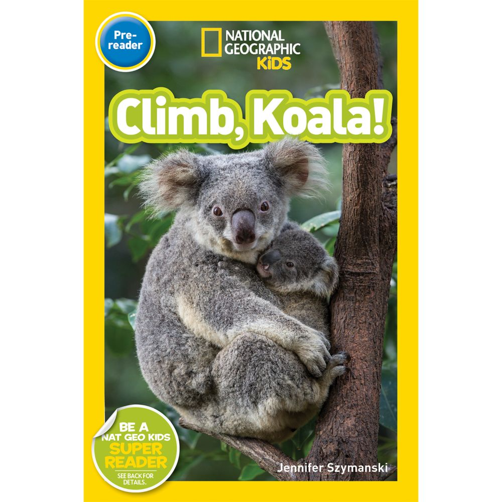 national geographic readers climb koala national geographic store