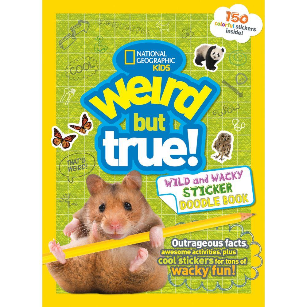 weird but true wild and wacky sticker doodle book - Kids Book Pictures