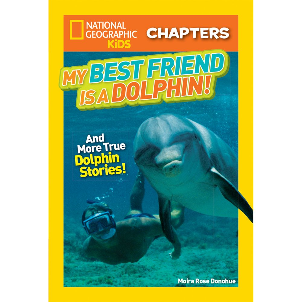 national geographic kids chapters my best friend is a dolphin
