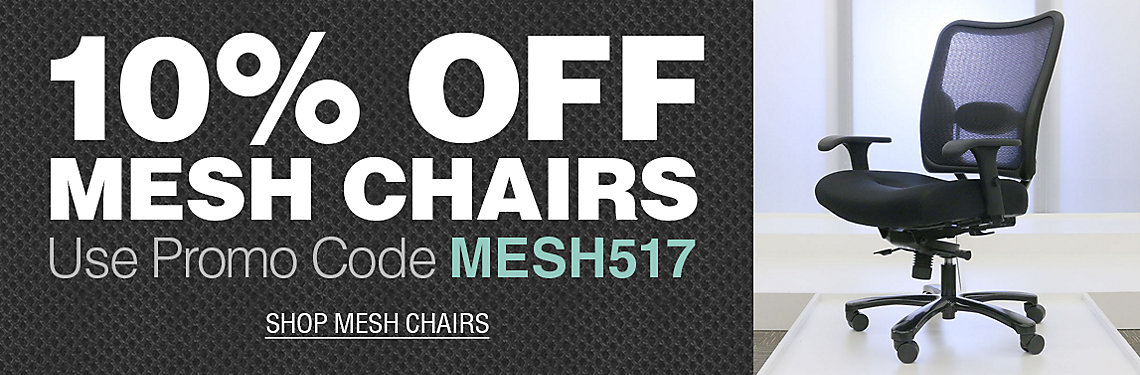 Save 10% on Mesh Chairs