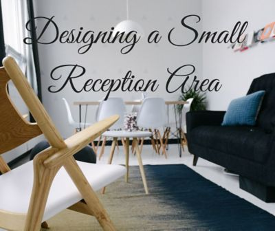 Designing a Small Reception Area