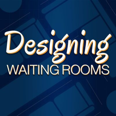 Designing Medical Waiting Rooms