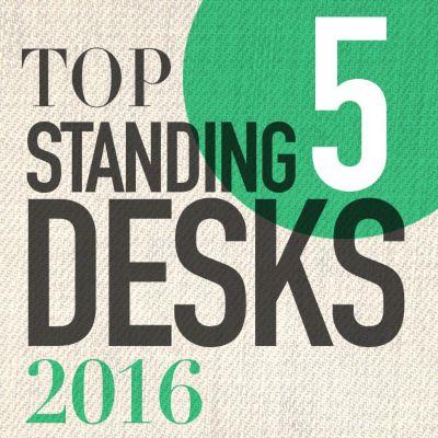Top 5 Standing Desks of 2016