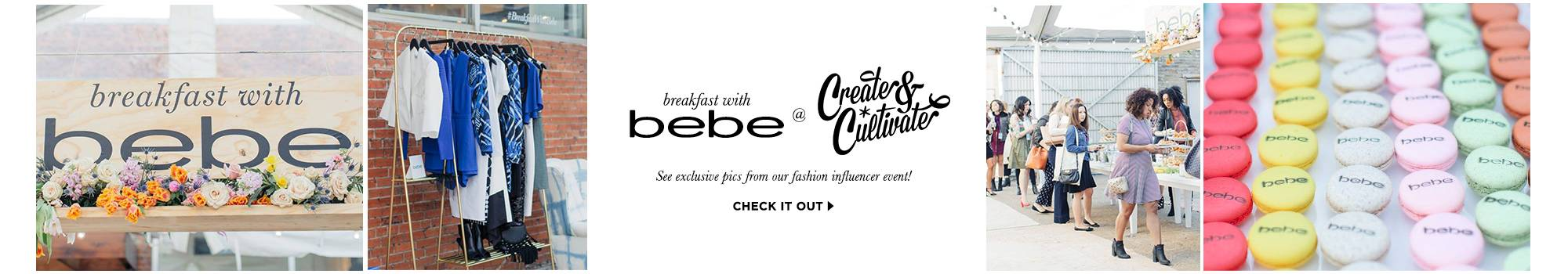 breakfast with bebe. see exclusive pics from our fashion influencer event!