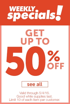 Get up to 50% off with Weekly Specials