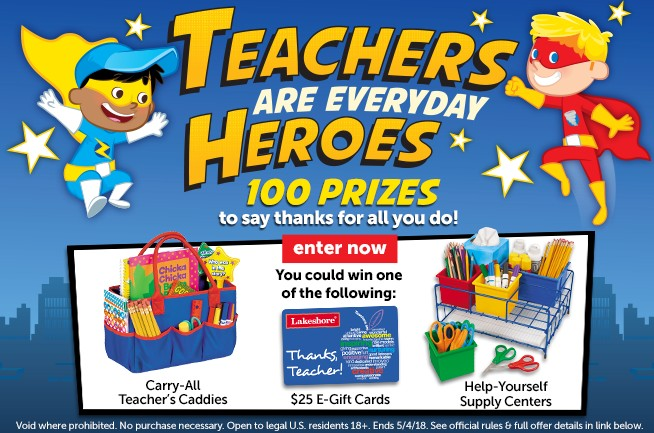 Teachers Are Everyday Heroes Sweepstakes