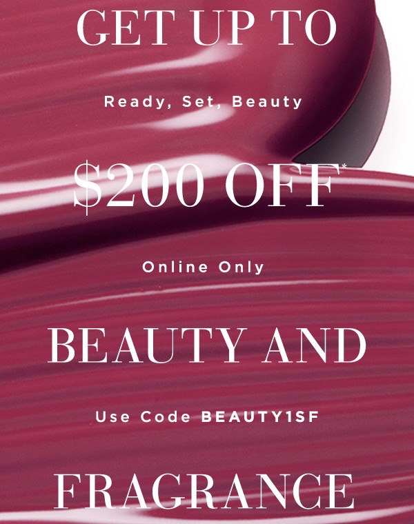 Expiring tonight: up to $200 off beauty & fragrance with code BEAUTY1SF