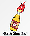40s & Shorties 40 Bottle Torch pegatina