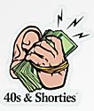 40s & Shorties Money Sticker