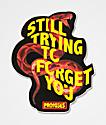 Broken Promises Forget You Sticker