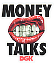 DGK Money Talks Sticker