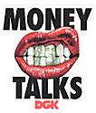 DGK Money Talks pegatina