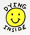 JV by Jac Vanek Dying Inside pegatina