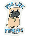 JV by Jac Vanek Pug Life Sticker