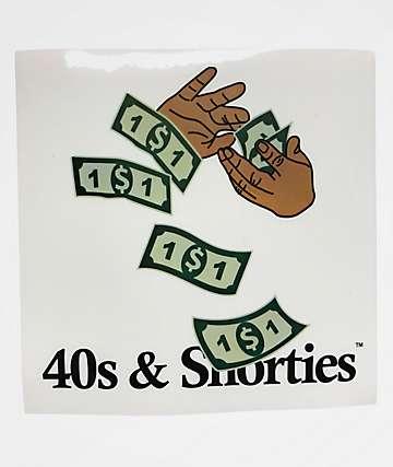 40s & Shorties Make It Rain Sticker