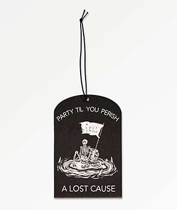 A Lost Cause Party Till You Perish Air Freshener