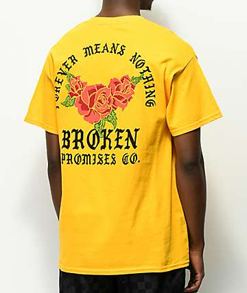 Broken Promises Forever Gold T-Shirt