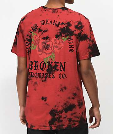Broken Promises Forever Means Nothing Red Tie Dye T-Shirt