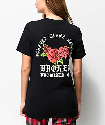 Broken Promises Forever Means Nothing Roses Black T-Shirt