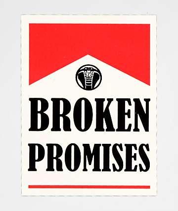Broken Promises Round Up Sticker