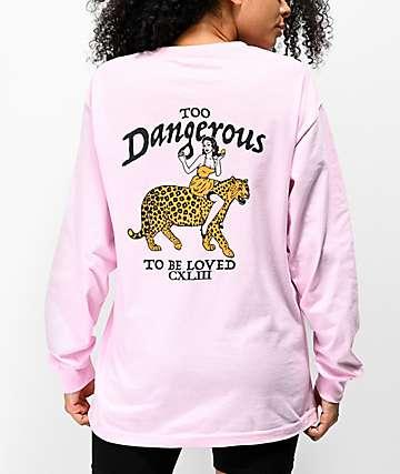 By Samii Ryan Too Dangerous Pink Long Sleeve T-Shirt